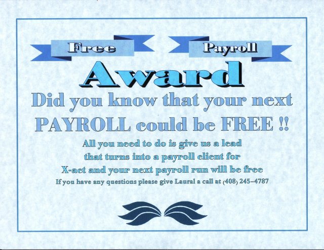 Your Next Payroll Could Be FREE!